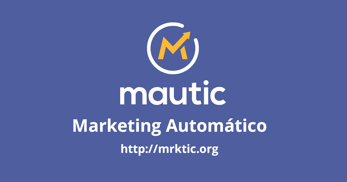 Mautic, marketing automático